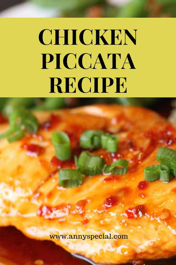 Super Easy Homemade Chicken Piccata Recipe Creamy Dish To Enjoy ( Chicken With Lemon Butter Sauce And Capers)