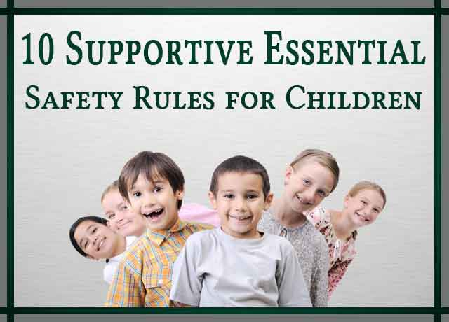 Essential Safety Rules for Children