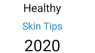 healthy skin tips, healthy skin glowing tips