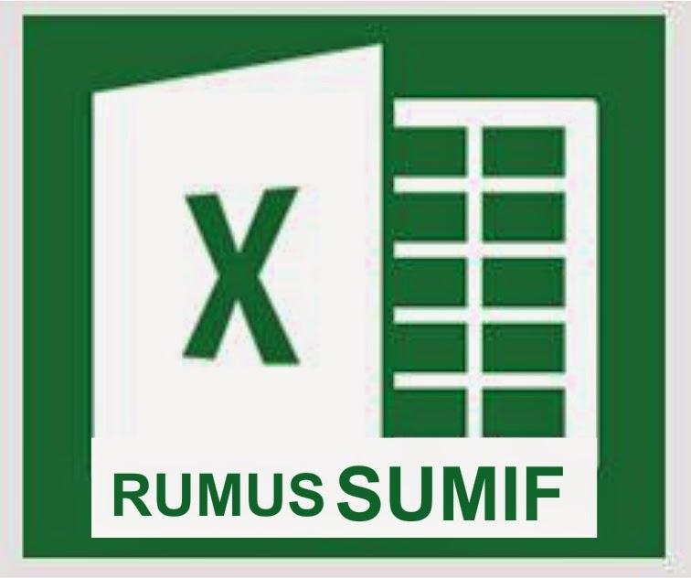 Fungsi Rumus SUMIF di Microsoft Excel 2013