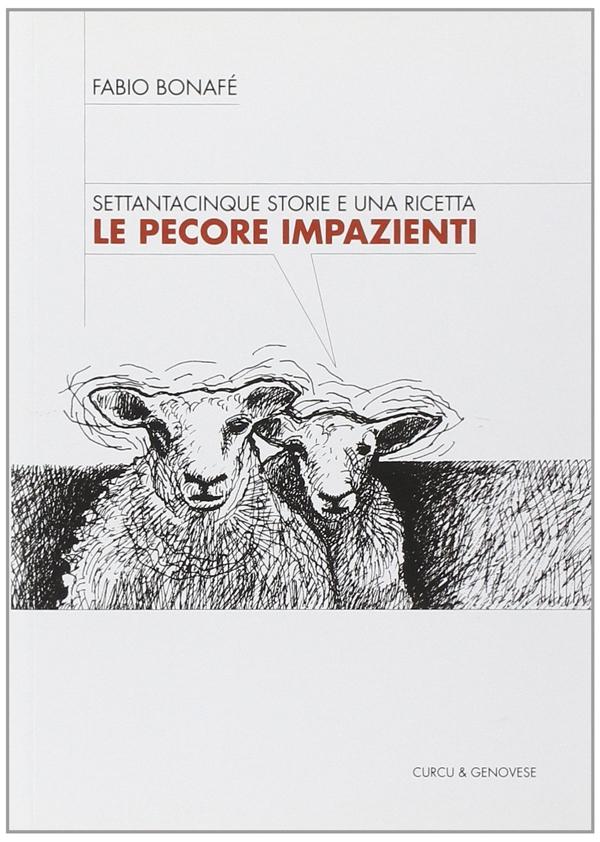 Le pecore impazienti - Fabio Bonafè