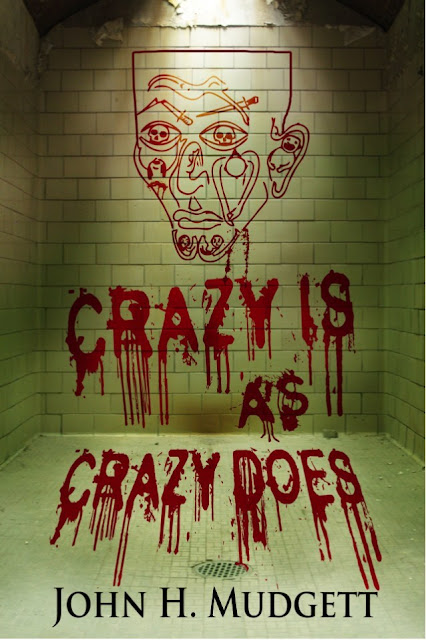 John H. Mudgett Wins Silver Medal in eLit Book Awards for Psychological Horror 'Crazy Is as Crazy Does: The Life of a Serial Killer'