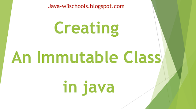 How to Create An Immutable Class in java?