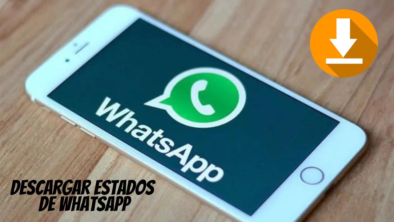 Descargar estados whatsapp