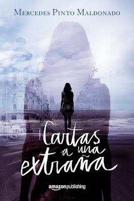 LIBRO - Cartas a una extraña  Mercedes Pinto Maldonado (4 Julio 2015)  NOVELA | Edición papel & ebook kindle  Comprar en Amazon España