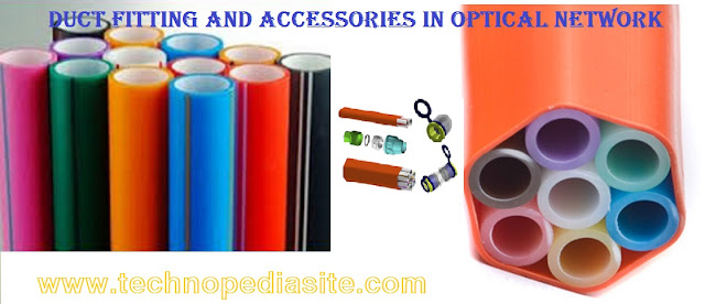 Duct Fitting and Accessories in Optical Network