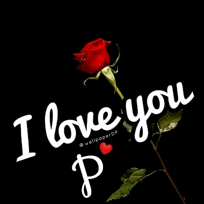 Complete alphabets dpz I love you with rose flower for whatsapp n Facebook
