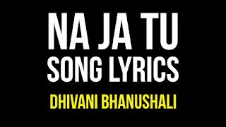 Na Ja Tu Lyrics