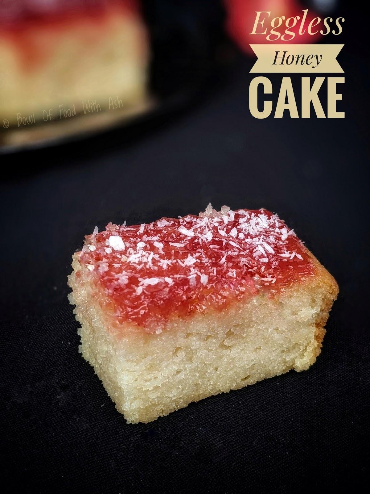 Bowl Of Food With Ash Eggless Honey Cake Recipe How To Make Indian Bakery Style Honey Cake