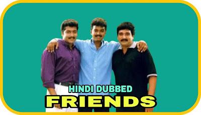 Friends Hindi Dubbed Movie
