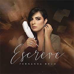 Baixar Música Gospel Escreve - Fernanda Brum Mp3