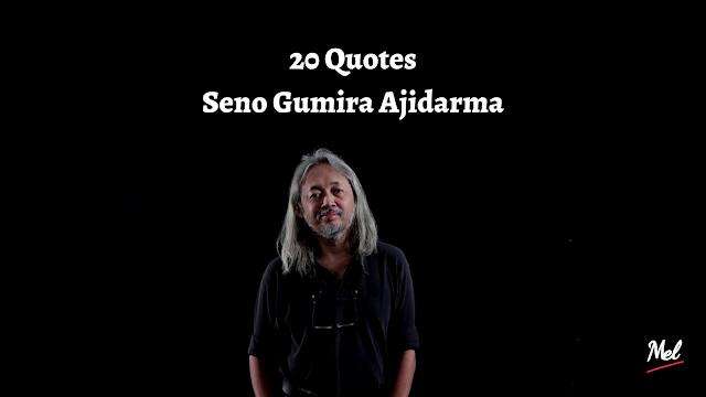 20 Quotes Seno Gumira Ajidarma