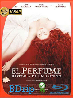 El Perfume. Historia de un Asesino (2006) BDRip [1080p] Latino [GoogleDrive] SilvestreHD
