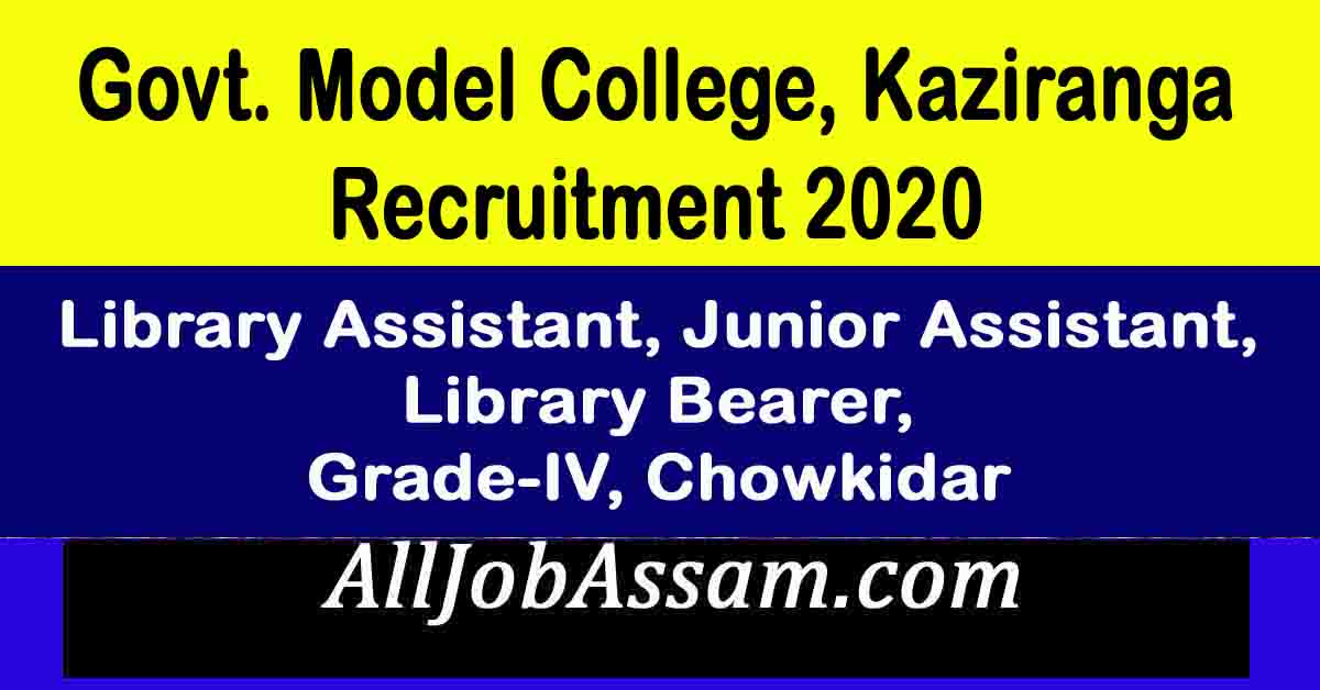 Govt. Model College, Kaziranga Recruitment 2020