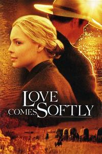 Watch Love Comes Softly Online Free in HD