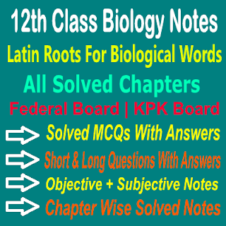 2nd Year Latin Roots for Biological Words Biology Notes In PDF