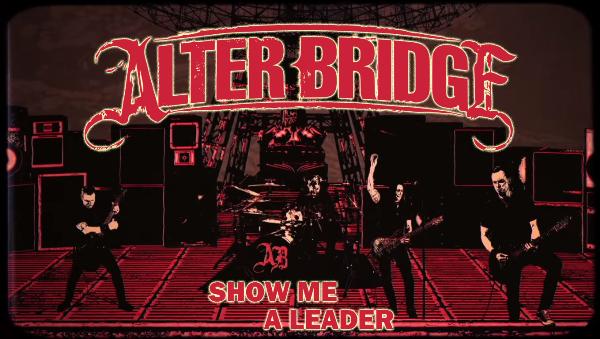 Lirik lagu Show Me A Leader Alter Bridge dan terjemahan