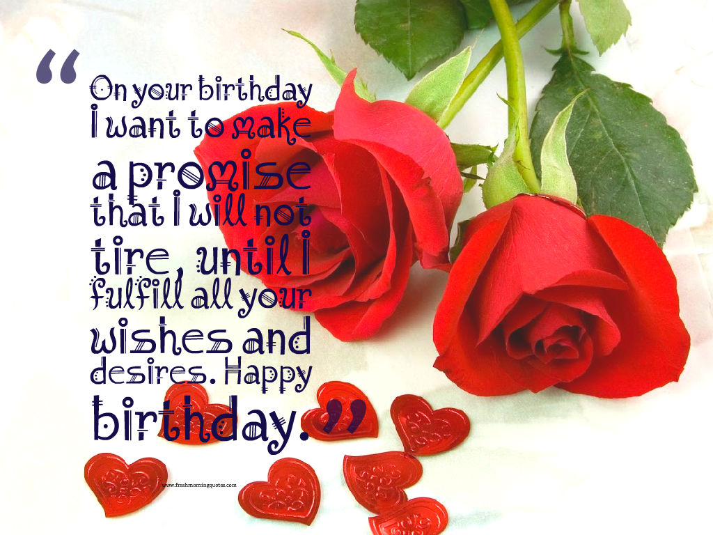 on your birthday i want to make a special promise red birthday roses