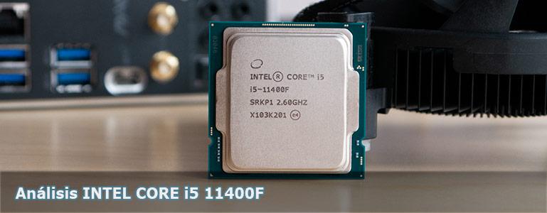 Análisis INTEL CORE i5 11400F