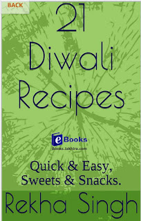 21 DIWALI RECIPES QUICK AND EASY SWEETS SNACKS