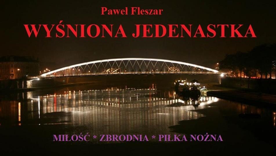 Wyśniona jedenastka, ebook, Paweł Fleszar, książka, recenzja