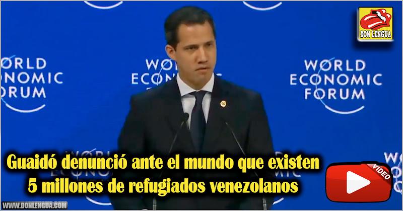 Guaidó denunció ante el mundo que existen 5 millones de refugiados venezolanos