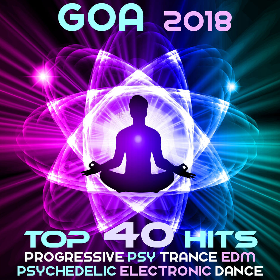 Various Artists - Goa 2018 - Top 40 Hits Best of Progressive Psy