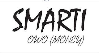 [Music] Smarti— Money