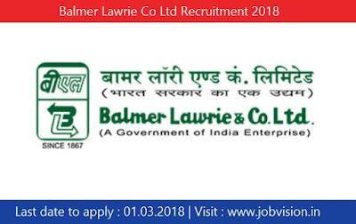 Balmer Lawrie Co Ltd Recruitment 2018