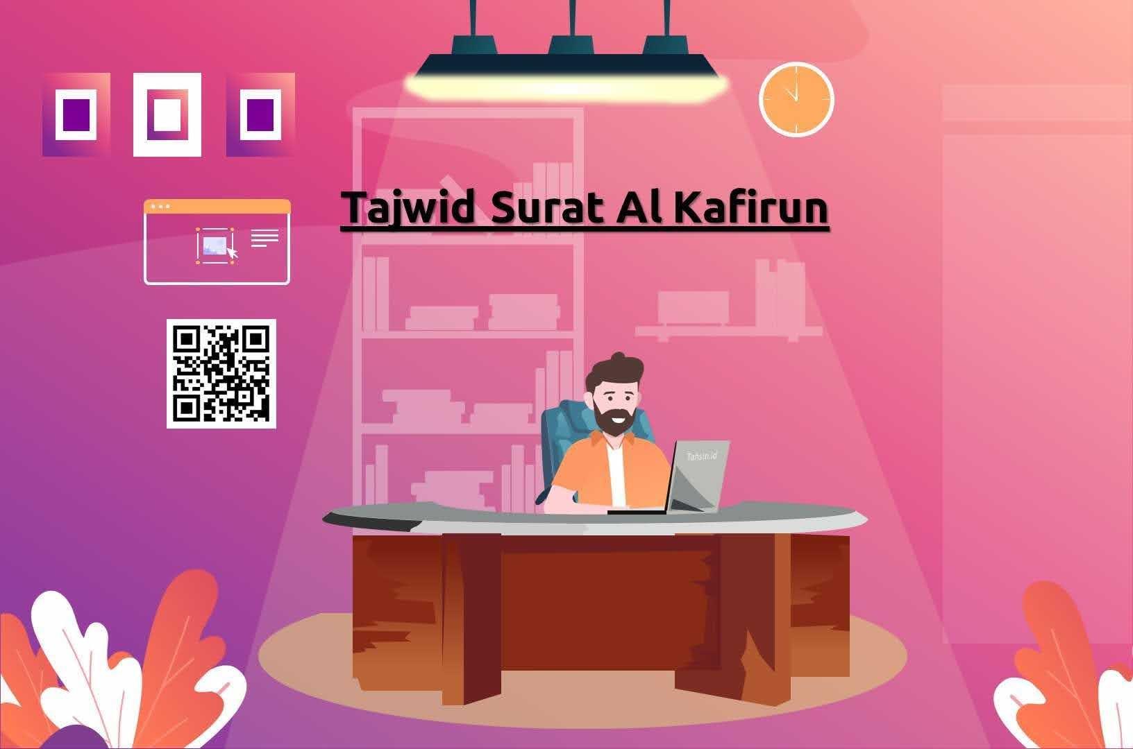 Tajwid surat Al Kafirun