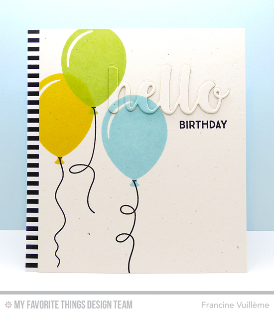 Birthday Balloon Card by Francine Vuillème featuring the Party Balloons, Heart Balloons, and Get Down to Business stamp sets and the Hello There Die-namics #mftstamps