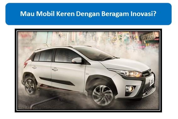 Mau Mobil Toyota Keren Dengan Beragam Inovasi