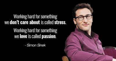 Simon Sinek Passion Quote