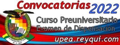 UPEA 2022: Convocatorias para los Cursos Preuniversitarios, Pruebas de Suficiencia y otras modalidades de ingreso para la Gestión Académica 2022