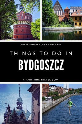Things to do in Bydgoszcz Poland