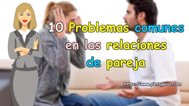 10 Problemas comunes en las relaciones de pareja