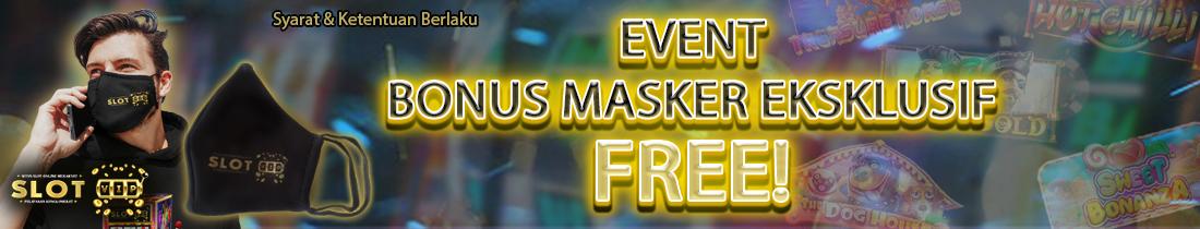 Bonus Masker Eksklusif Slotvip Official