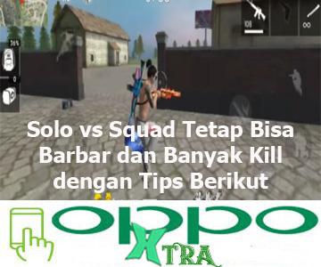 Solo vs Squad Tetap Bisa Barbar dan Banyak Kill dengan Tips Berikut