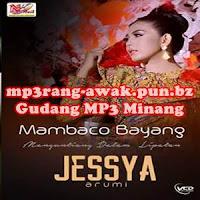 Jessya Arumi - Pusaro Kaganti Kawan (Full Album)