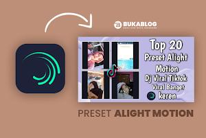 20 Preset Aligth Motion Jedag Jedug Viral Tiktok Terbaru Dj Remix
