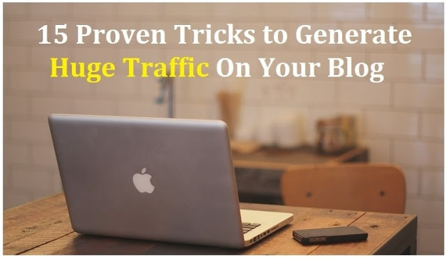 Generate Huge Traffic on Your Blog