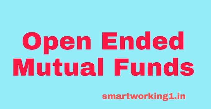 What is Open Ended Mutual Fund - Smart Working