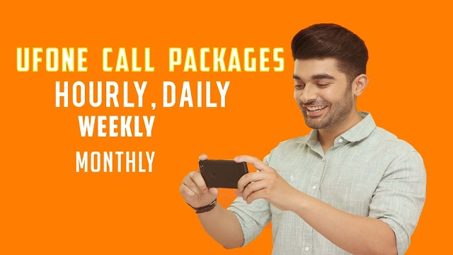 Ufone Call Packages List Hourly, Daily, Weekly and Monthly