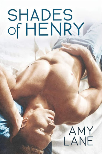 Shades of Henry | The loophouse #1 | Amy Lane