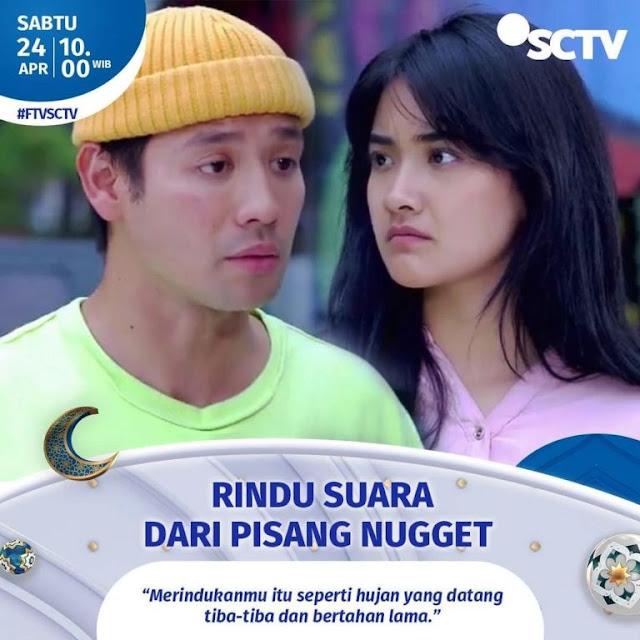 Daftar Nama Pemain FTV Rindu Suara Dari Pisang Nugget SCTV 2021 Lengkap