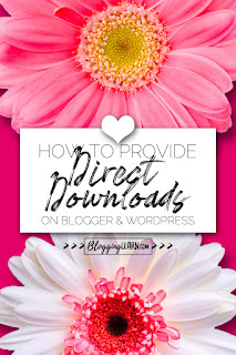 Hot Pink Fuscia  background with half a pink daisy on top, and half a white daisy with pink center on the bottom. Text overlays on a white square pinned with a white heart saying How to Provide Direct Downloads on blogger and wordpress. Designed for Pinterest.