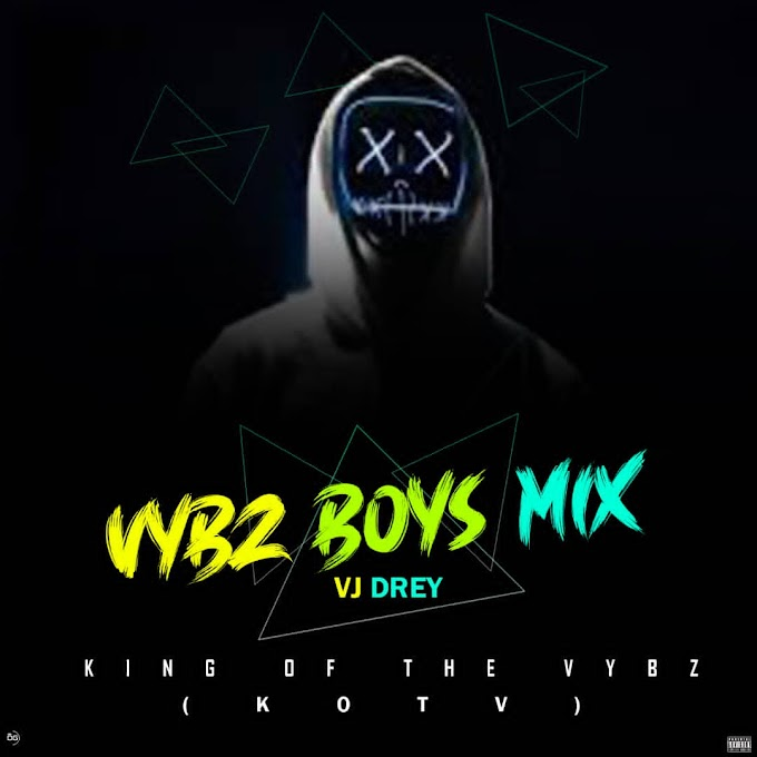 Vj Drey-Vybz boys mix