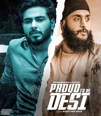Proud To Be Desi Punjabi Song Image By Khan Bhaini