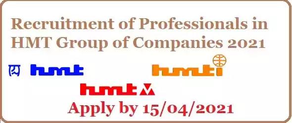 HMT Recruitment of Professionals vacancies 2021