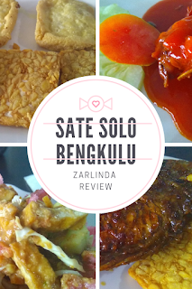 SATE SOLO BENGKULU – ZARLINDA REVIEW